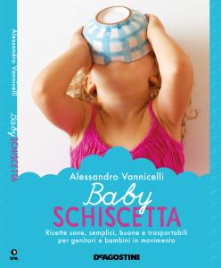 Baby Schiscetta di Alessandro Vannicelli  (De Agostini)